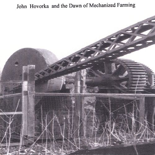 John Hovorka and the Dawn of Mechanized Farming