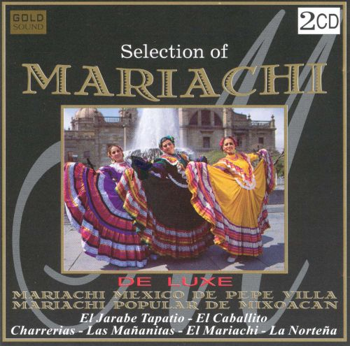 Selection of Mariachi