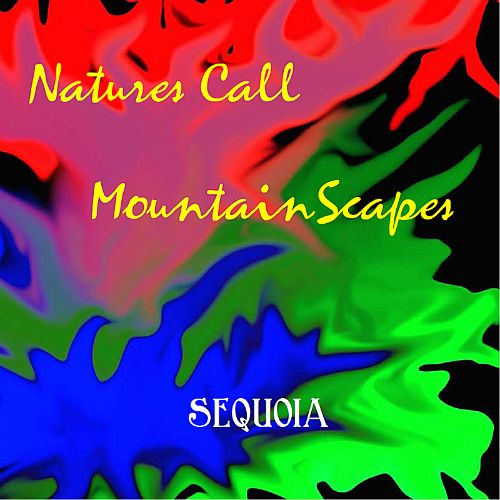 Natures Call/Mountainscapes