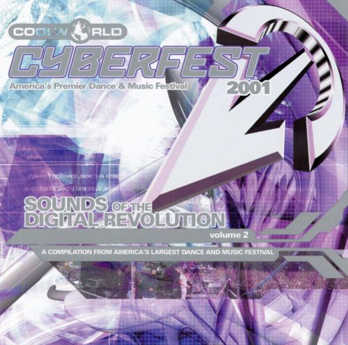 Cyberfest 2001: Sounds of the Digital Revolution Vol. 2