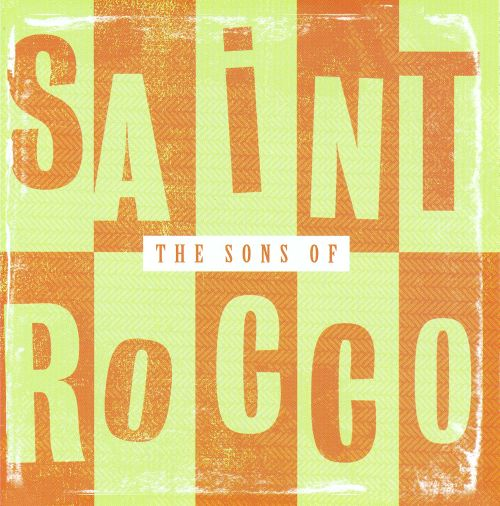 The Sons of Saint Rocco