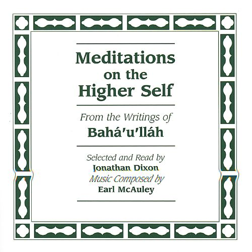 Meditations on the Higher Self