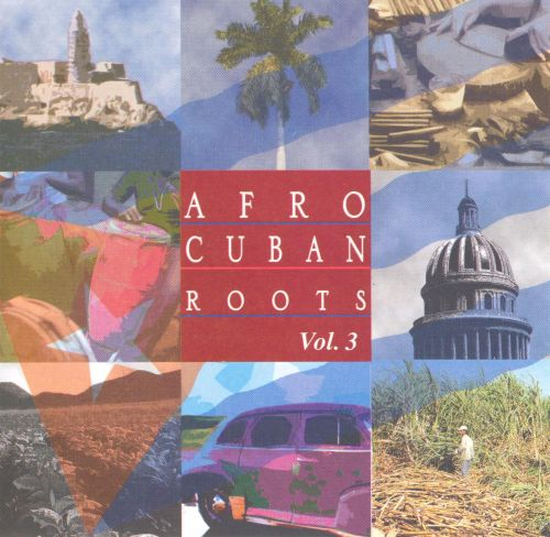 Afro Cuban Roots, Vol. 3: Cuba's Big Bands