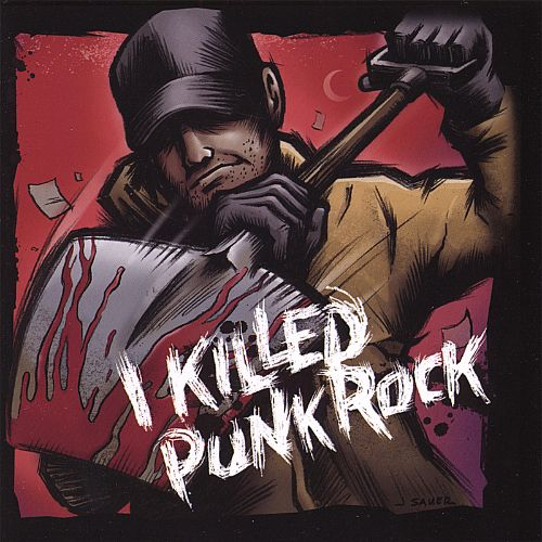 I Killed Punk Rock