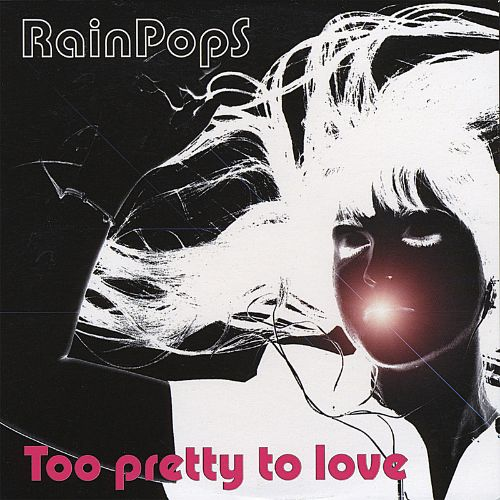 Too Pretty to Love