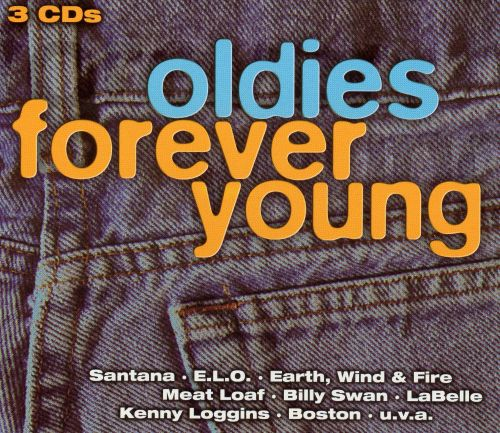 Oldies: Forever Young