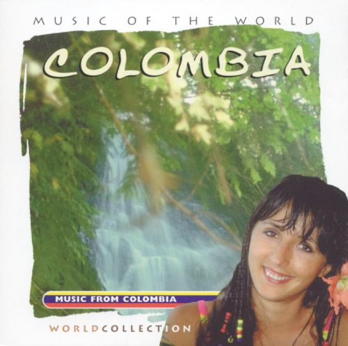 Music of the World: Colombia