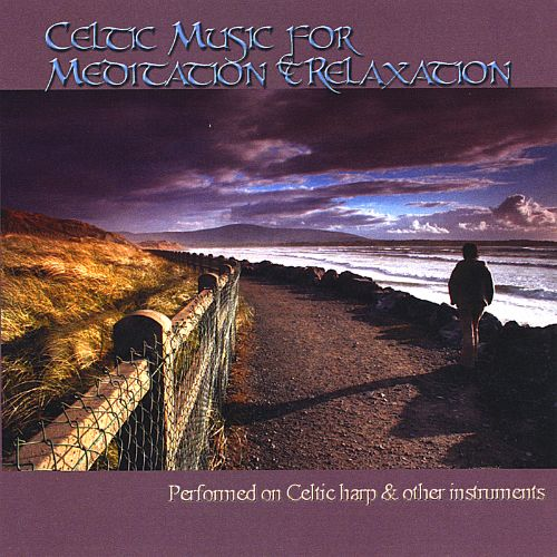 Celtic Music for Meditation and Relaxation
