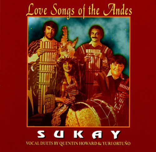 Love Songs of the Andes