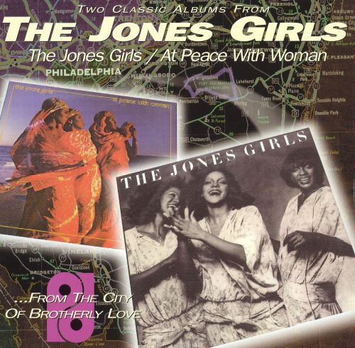 The Jones Girls/At Peace with Woman [Philadelphia International]
