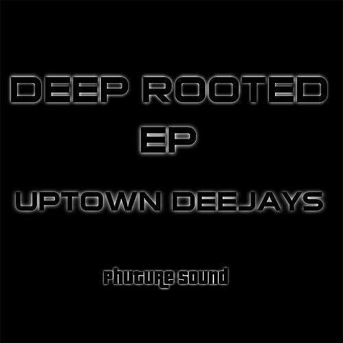 Deep Rooted EP
