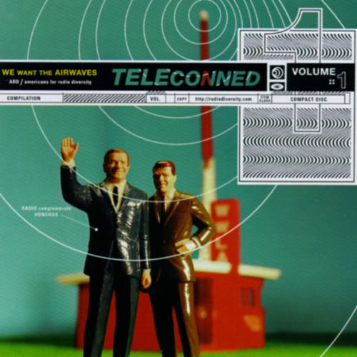 Teleconned, Vol. 1: We Want the Airwaves