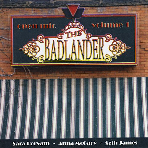 Badlander Open Mic, Vol. 1