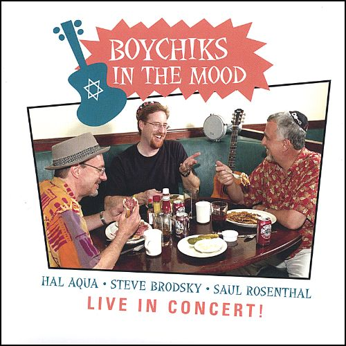 Boychiks in the Mood: Live in Concert!