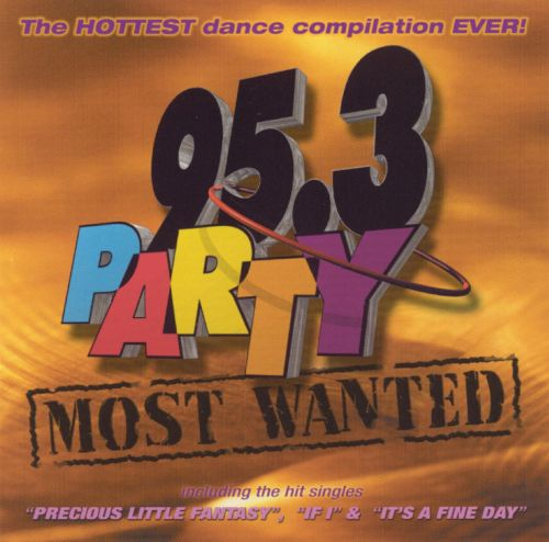 95.3 Party: Most Wanted