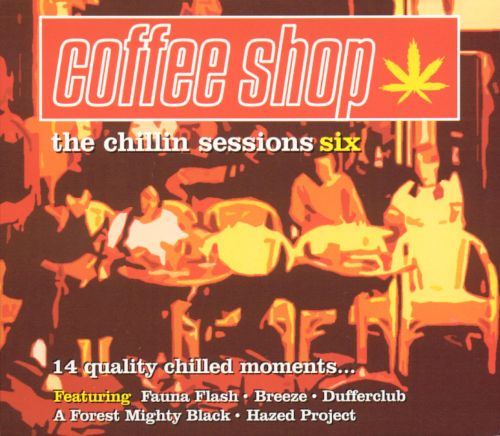 Coffee Shop: The Chillin' Sessions, Vol. 6