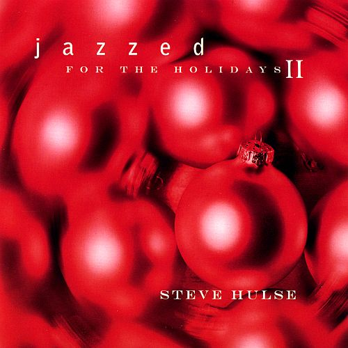 Jazzed for the Holidays II