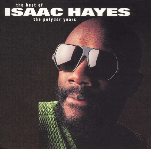 The Best of Isaac Hayes: The Polydor Years