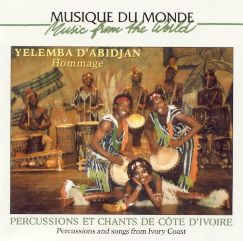 Hommage: Percussions and Songs from Ivory Coast