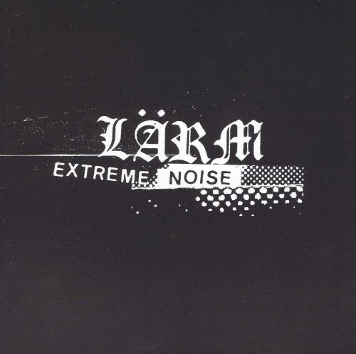 Extreme Noise Complete Discography