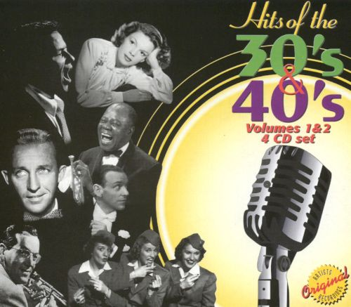 Hits of the 30's & 40's, Vol. 1 & 2