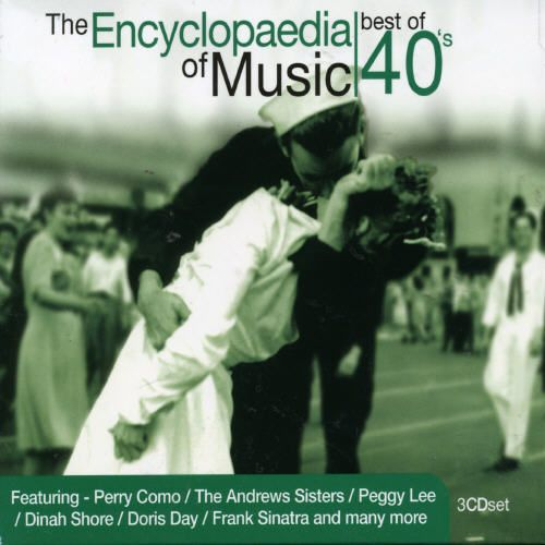 The Encyclopaedia of Music: Best of the 40's