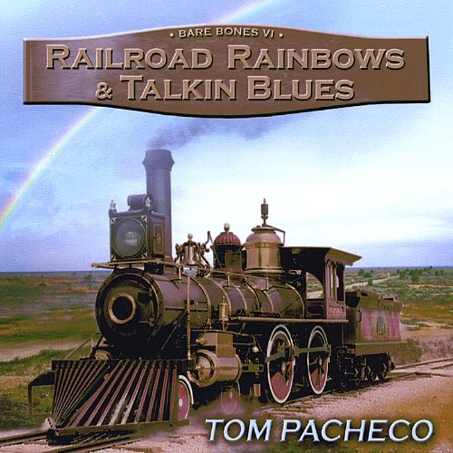 Image result for tom pacheco railroad rainbows