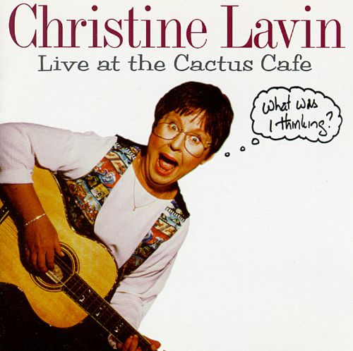 Live at the Cactus Cafe: What Was I Thinking?