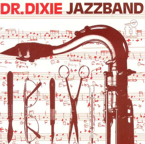 Best of Dr. Dixie Jazz Band