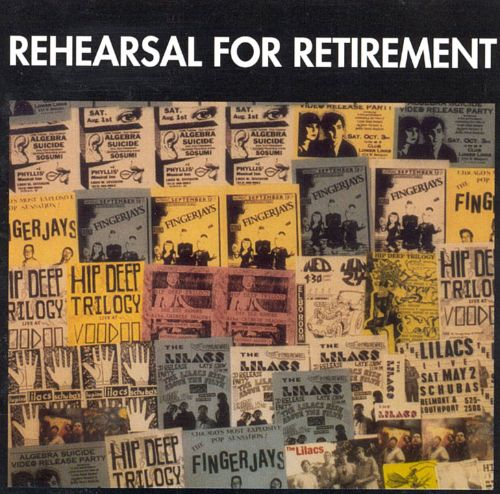 Rehearsal for Retirement Compilation
