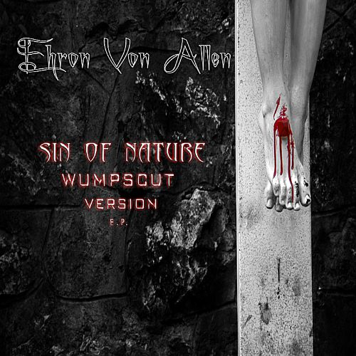 Sin of Nature/Wumpscut Version EP