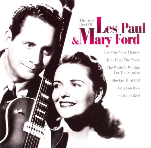 The Very Best of Les Paul and Mary Ford [EMI Gold]