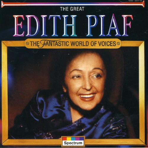The Great Edith Piaf