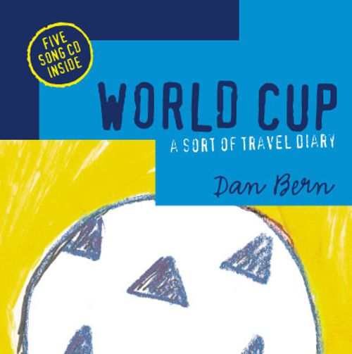 World Cup: A Sort of Travel Diary