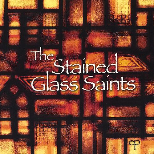 The Stained Glass Saints