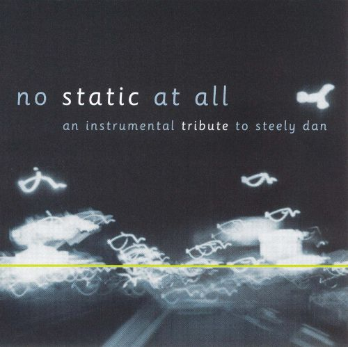 No Static at All: An Instrumental Tribute to Steely Dan