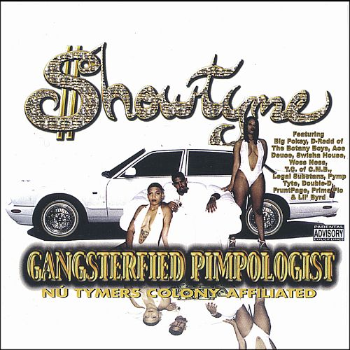 Gangsterfied Pimpologist