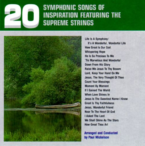 20 Symphonic Songs of Inspiration