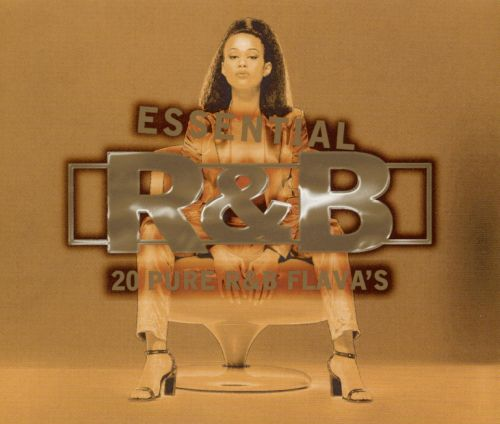 Essential R&B: 20 Pure R&B Flava's