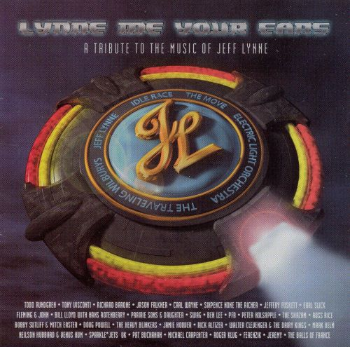 Lynne Me Your Ears: A Tribute to the Music of Jeff Lynne