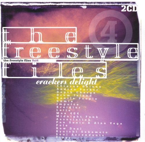 Freestyle Files, Vol. 4: Crackers Delight