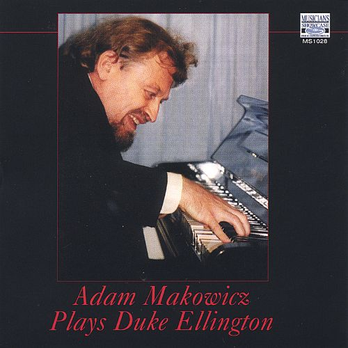 Adam Makowicz Plays Duke Ellington