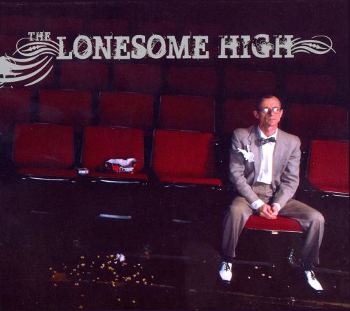 The Lonesome High