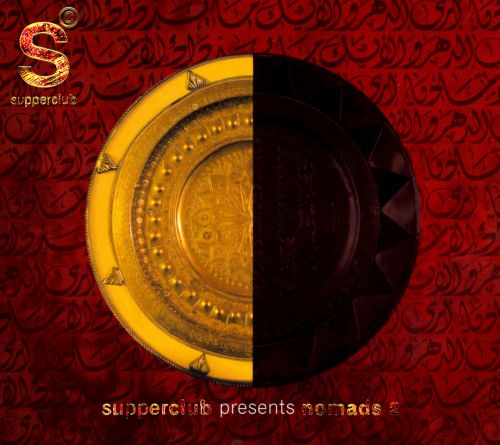 Supperclub Presents: Nomads, Vol. 2