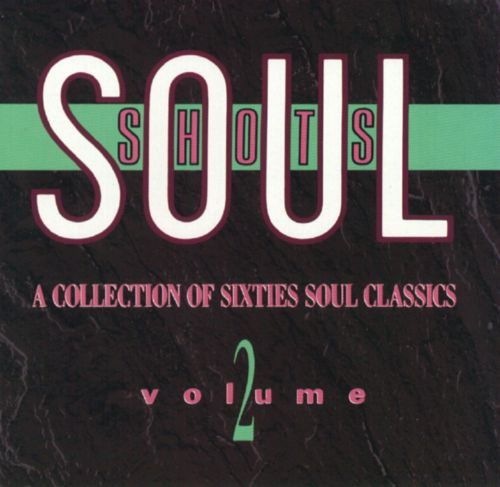 Soul Shots, Vol. 2: The