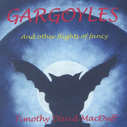 Gargoyles and Other Flights of Fancy