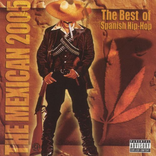 The Mexican 2005: The Best of Spanish Hip Hop