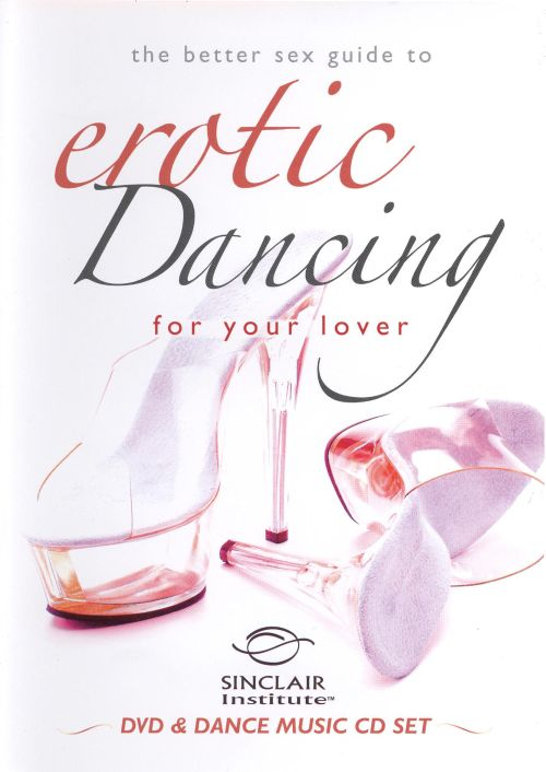 The Better Sex Guide to Erotic Dancing for Your Lover [DVD/CD]