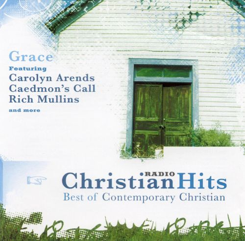 Best of Christian Radio Hits: Grace