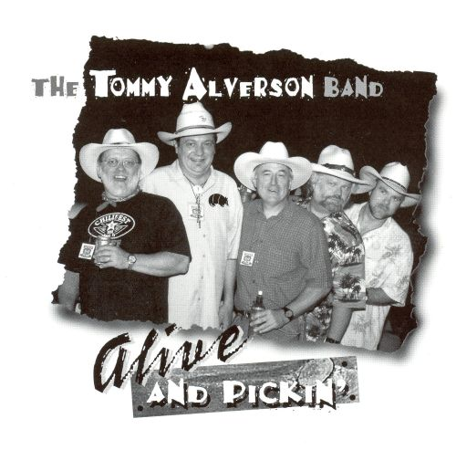 Alive and Pickin'